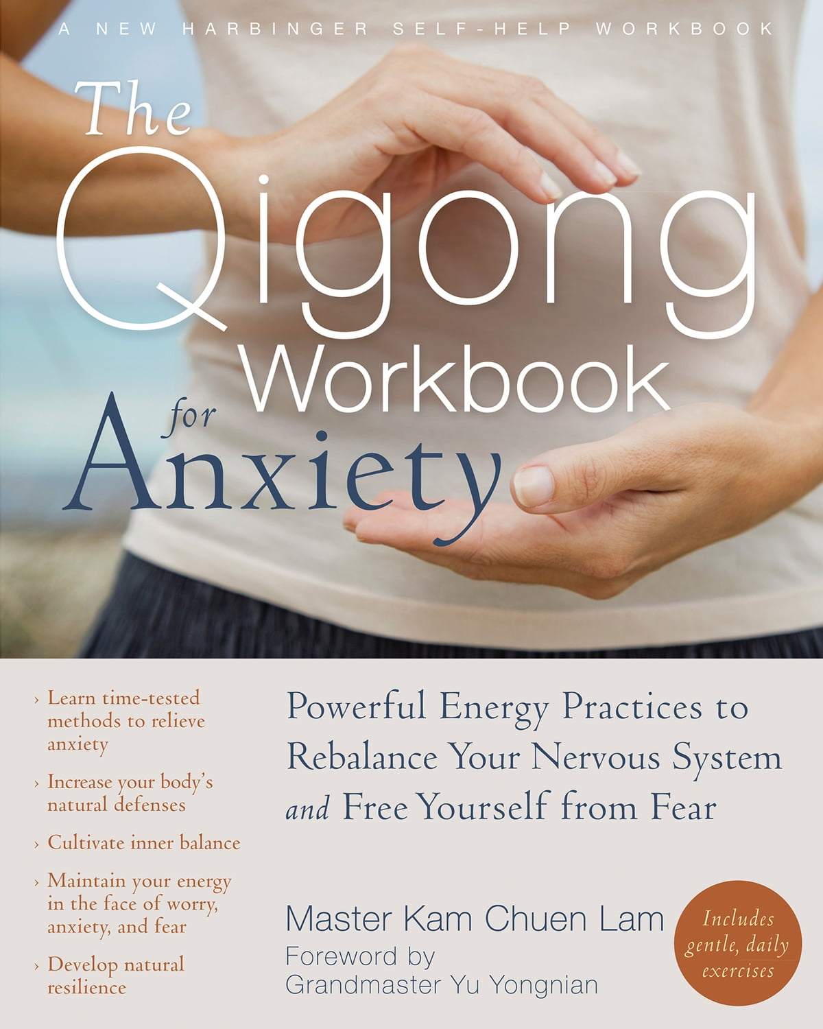 The Qigong Workbook for Anxiety ebook by Kam Chuen Lam - Rakuten Kobo
