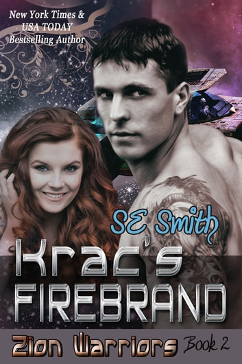 Krac's Firebrand: Zion Warriors Book 2 ebook by S.E. Smith