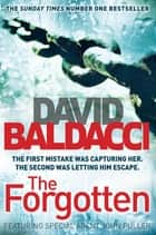 The Forgotten: A John Puller Novel 2 ebook by David Baldacci