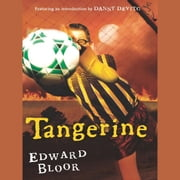 Tangerine audiobook by Edward Bloor