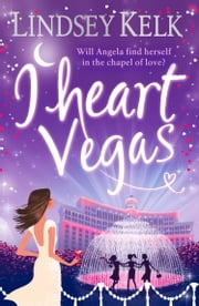 I Heart Vegas ebook by Lindsey Kelk