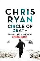 Circle of Death - A Strike Back Novel (5) ebook by