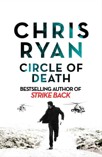 Circle of Death - A Strike Back Novel (5) ebook by Chris Ryan