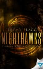 Nighthawks ebook by Jeremy Flagg