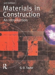 Materials in Construction - An Introduction ebook by G. D. Taylor