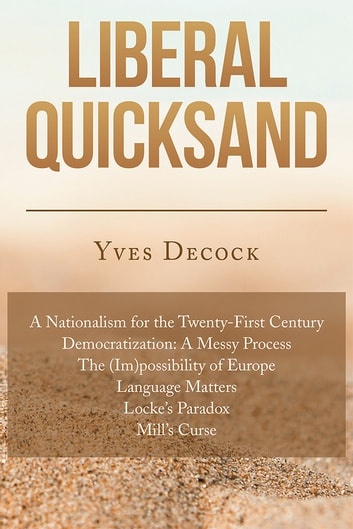 Liberal Quicksand ebook by Yves Decock