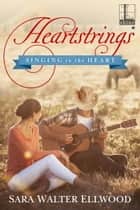 Heartstrings ebook by Sara Walter Ellwood