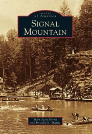 Signal Mountain ebook by Mary Scott Norris,Priscilla Shartle