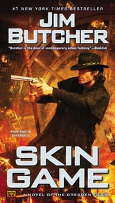 Skin Game - A Novel of the Dresden Files ebook by Jim Butcher
