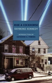 Ride a Cockhorse ebook by Raymond Kennedy
