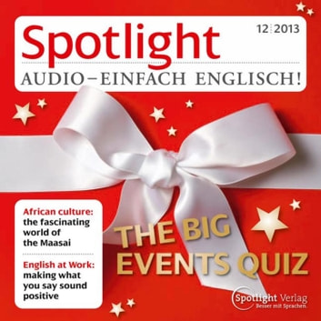 Englisch lernen Audio - Das große Quiz des vergangenen Jahres - Spotlight Audio 12/13 - The big events Quiz audiobook by Spotlight Verlag
