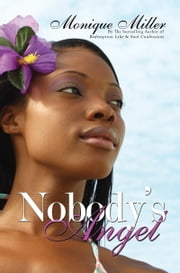 Nobody's Angel ebook by Monique Miller