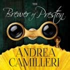 The Brewer of Preston audiobook by