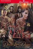 Cherry Hill 15: A Love to Kill For ebook by