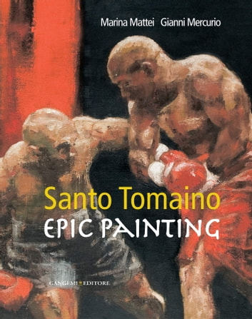 Santo Tomaino - Epic painting ebook by AA. VV.