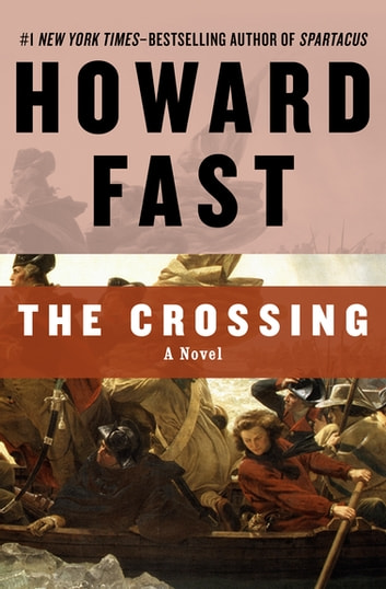 The Crossing - A Novel ebook by Howard Fast