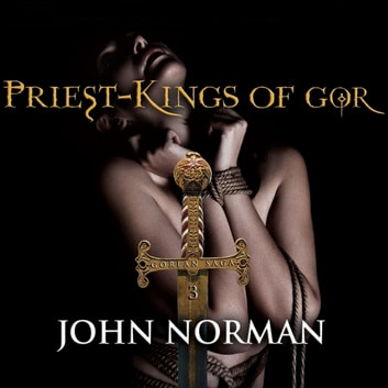 Priest-Kings of Gor audiobook by John Norman