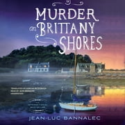 Murder on Brittany Shores audiobook by Jean-Luc Bannalec