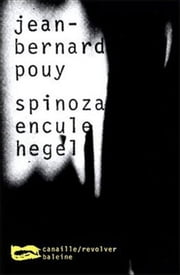 Spinoza encule Hegel ebook by Jean-Bernard Pouy