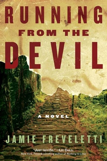 Running from the Devil - A Novel ebook by Jamie Freveletti