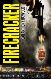 Firecracker ebook by Gar Anthony Haywood