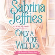 Only a Duke Will Do audiobook by Sabrina Jeffries