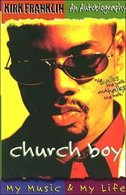 Church Boy - Franklin, Kirk ebook by Kirk Franklin