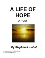 A Life of Hope ebook by Habel, Stephen J