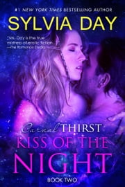 Kiss of the Night ebook by Sylvia Day