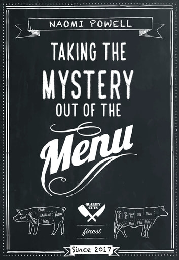 Taking the Mystery out of the Menu eBook by Naomi Powell