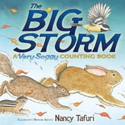 The Big Storm - A Very Soggy Counting Book (with audio recording) ebook by Nancy Tafuri,Nancy Tafuri