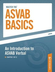 Master the ASVAB Basics--An Introduction to ASVAB Verbal - Chapter 7 of 12 ebook by Peterson's
