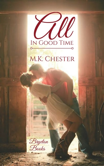 All in Good Time ebook by M.K. Chester