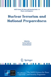 Nuclear Terrorism and National Preparedness ebook by Samuel Apikyan,David Diamond