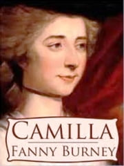 Camilla ebook by Fanny Burney D'Arblay