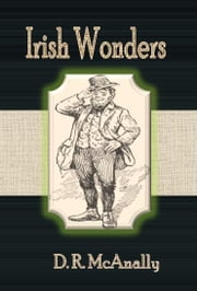 Irish Wonders ebook by D. R. McAnally