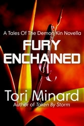 Fury Enchained: Demon Kin #2 ebook by Tori Minard