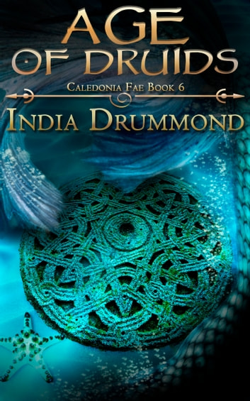 Age of Druids ebook by India Drummmond