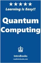 Quantum Computing ebook by IntroBooks