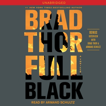 Full Black - A Thriller audiobook by Brad Thor