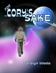 For Cory's Sake ebook by Carolyn Wada