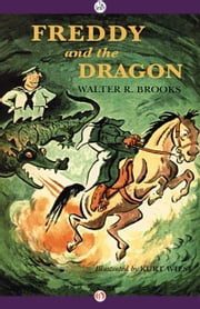 Freddy and the Dragon ebook by Walter R. Brooks,Kurt Wiese