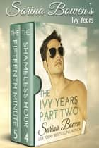 The Ivy Years Part Two ebook by Sarina Bowen