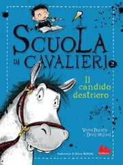Scuola di cavalieri. Il candido destriero ebook by Vivian French, David Melling