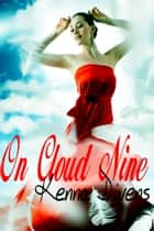 On Cloud Nine ebook by Kenna Divens