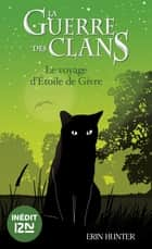 La guerre des Clans : Cloudstar's Journey ebook by Erin HUNTER, Aude CARLIER