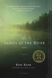 Saints at the River - A Novel ebook by Ron Rash