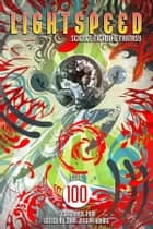 Lightspeed Magazine, September 2018 (Issue 100) ebook by