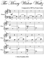 Merry Widow Waltz Beginner Piano Sheet Music ebook by Franz Lehar