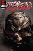 Deadworld: Slaughterhouse Vol.1 #1 ebook by Gary Reed, Sami Makkonen